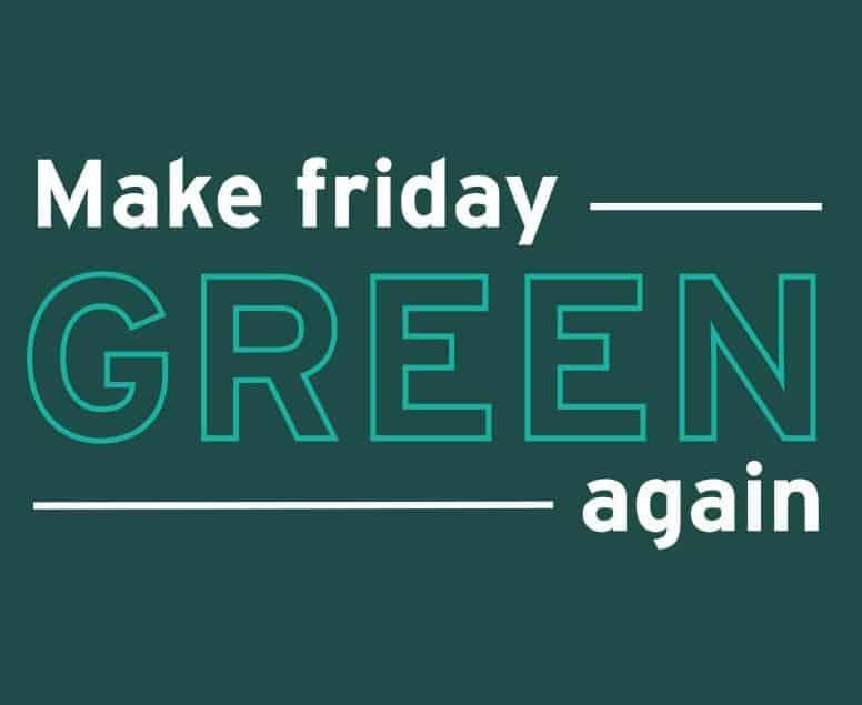 Make-friday-green-again